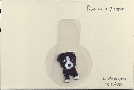 Dog In A Bubble, Linda English, Mixed Media, Postcard #125, $TBD