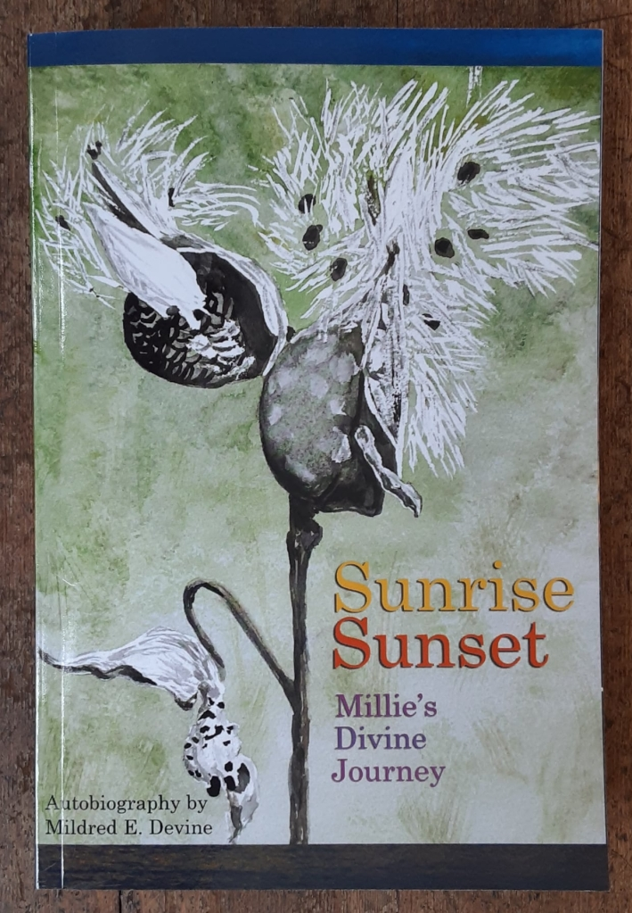 Sunrise Sunset Mille's Divine Journey by Mildred E. Devine