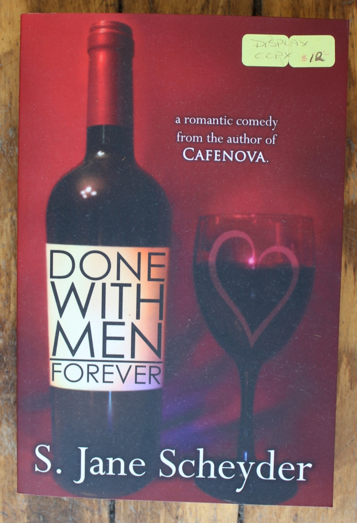 Done With Men Forever by S. Jane Scheyder
