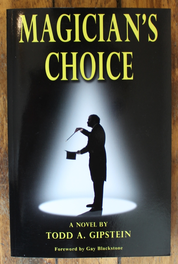 Magician's Choice by Todd A. Gipstein