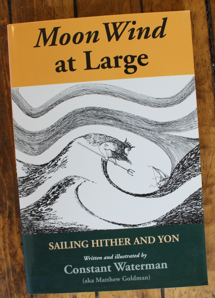 Moon Wind at Large, Sailing Hither and Yon by Constant Waterman, Illustrated by Constant Waterman