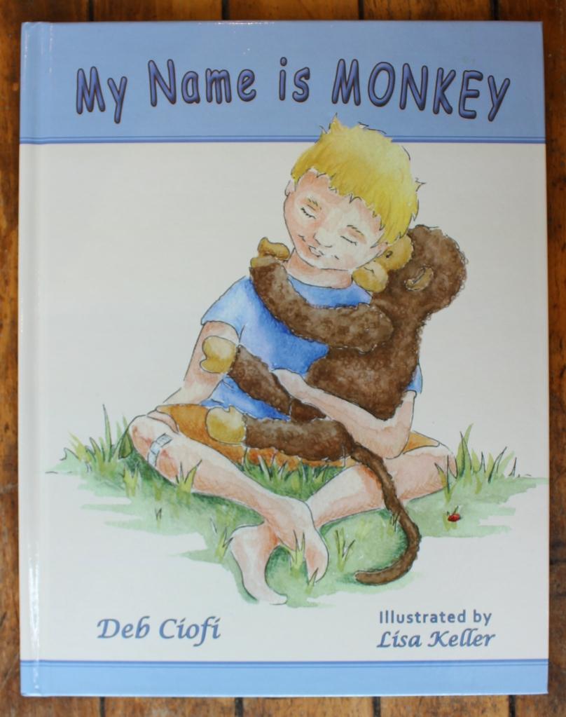 My Name Is Monkey by Deb Ciofi, Illustrated by Lisa Keller