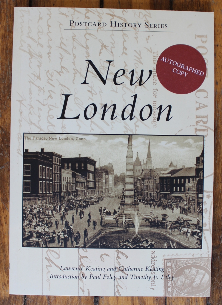 New London Postcard History Series by Lawrence Keating and Catherine Keating. Autographed Copy