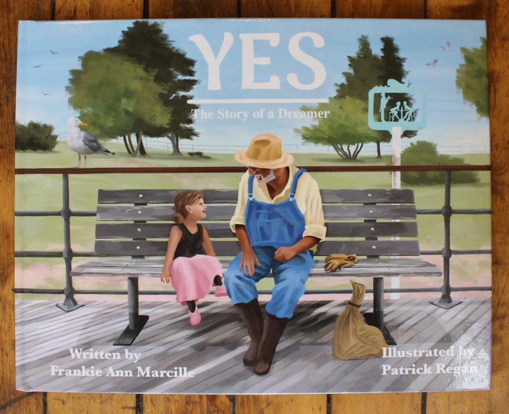 Yes - The Story of a Dreamer by Frankie Ann Marcille